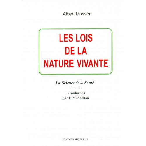 Les lois de la nature vivante