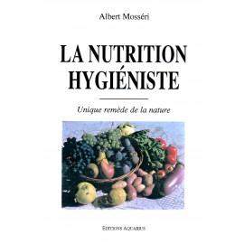 La nutrition hygiéniste