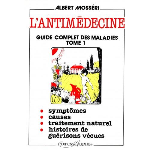 L'anti-médecine - Tome 1