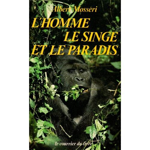 L'homme, le singe et le paradis